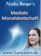 Nadja Berger , Mediale Monatsbotschaft